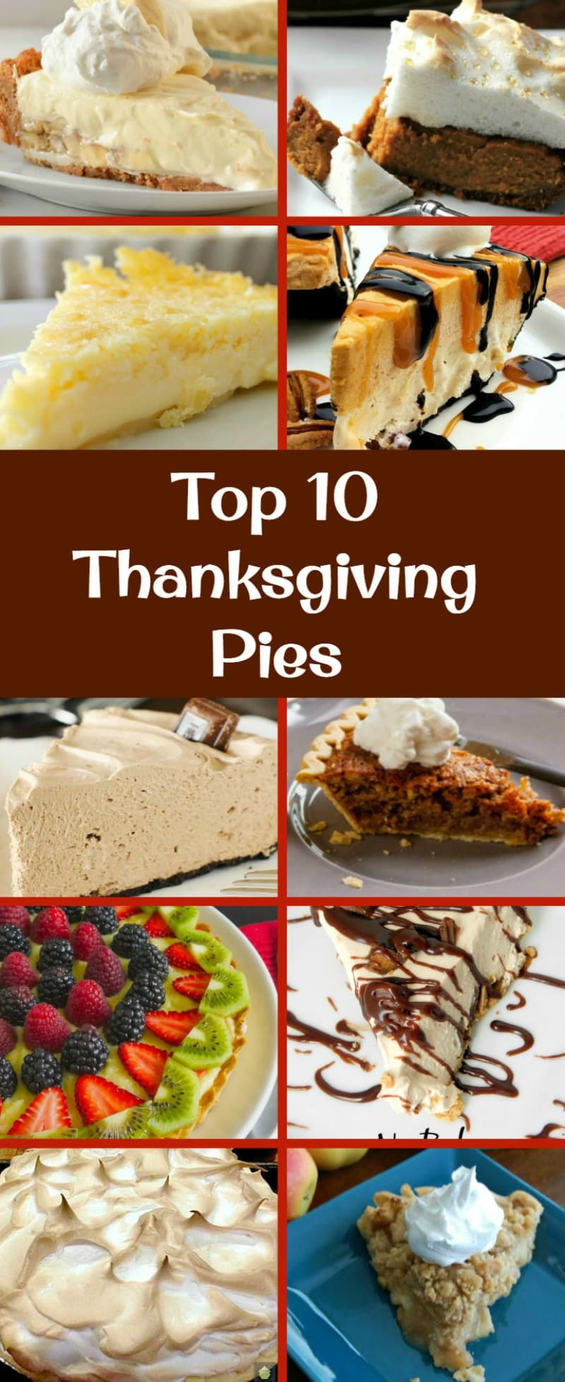 The BEST Top 10 Thanksgiving Dessert Pies. Here's a great selection of the very BEST of the BEST sweet pies you can make for Thanksgiving. Possible to Make ahead too! | Lovefoodies.com
