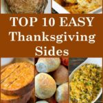 The BEST Top 10 Thanksgiving Sides
