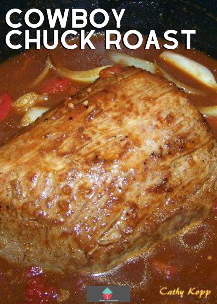 Cowboy Chuck RoastH