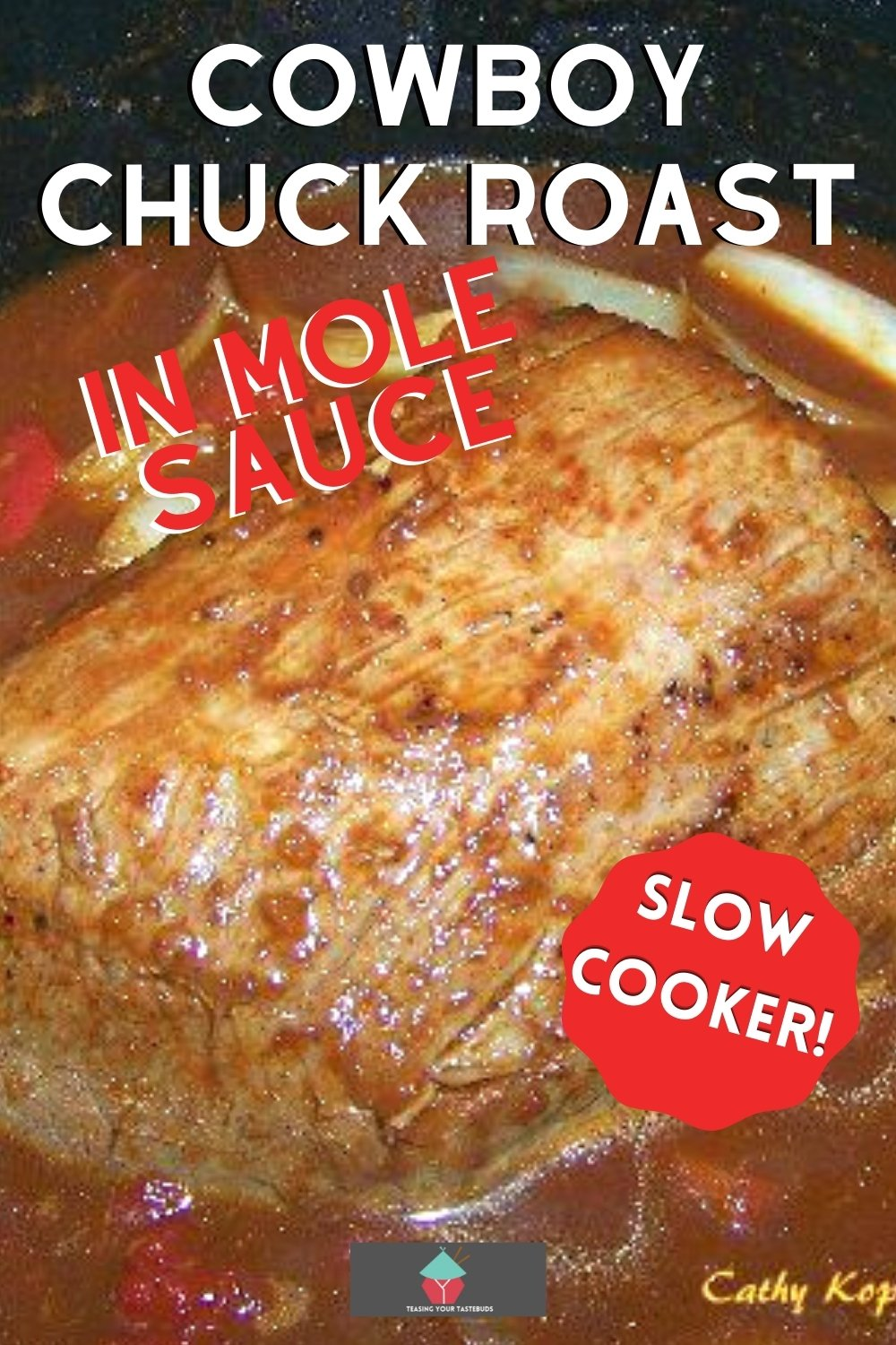 Cowboy Chuck Roast, an easy recipe for tender beef, slow cooked in onions and a rich Mexican mole sauce. Great slow cooker dinner recipe!