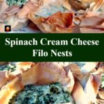 Spinach Cream Cheese Filo Nests