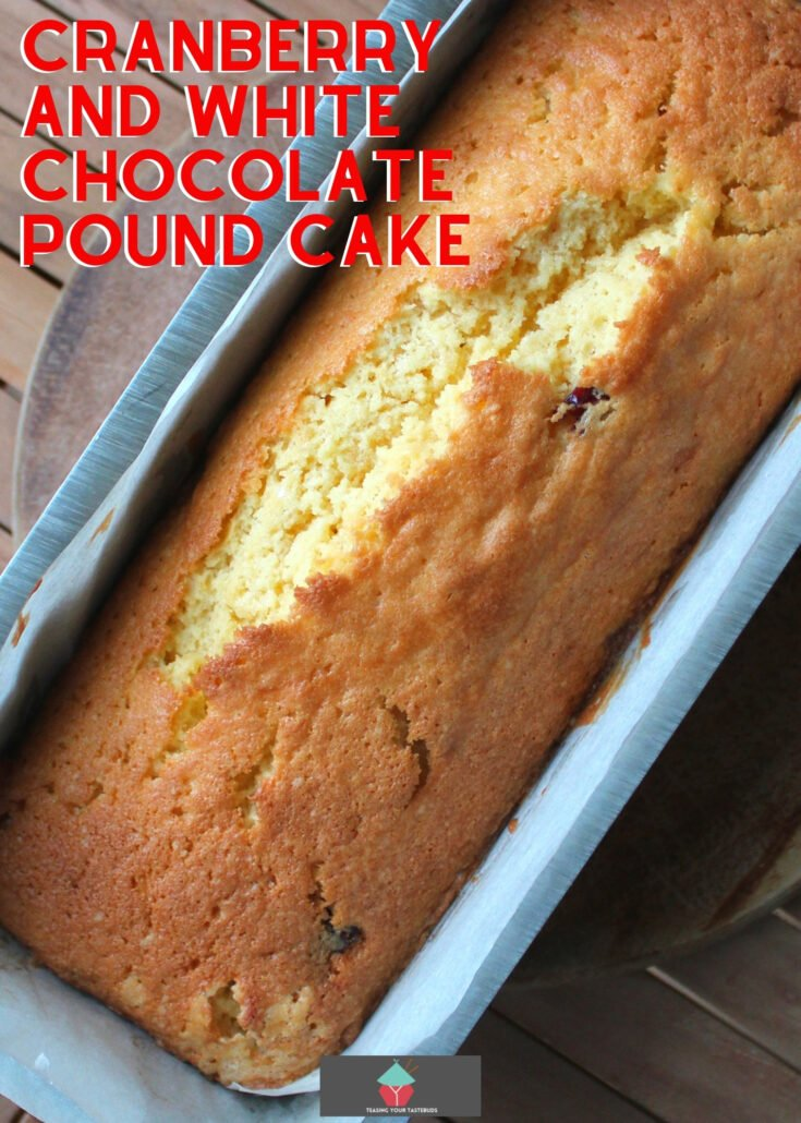 Easy Cranberry and White Chocolate Pound CakeH