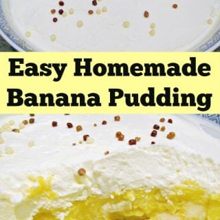 Easy Homemade Banana Pudding