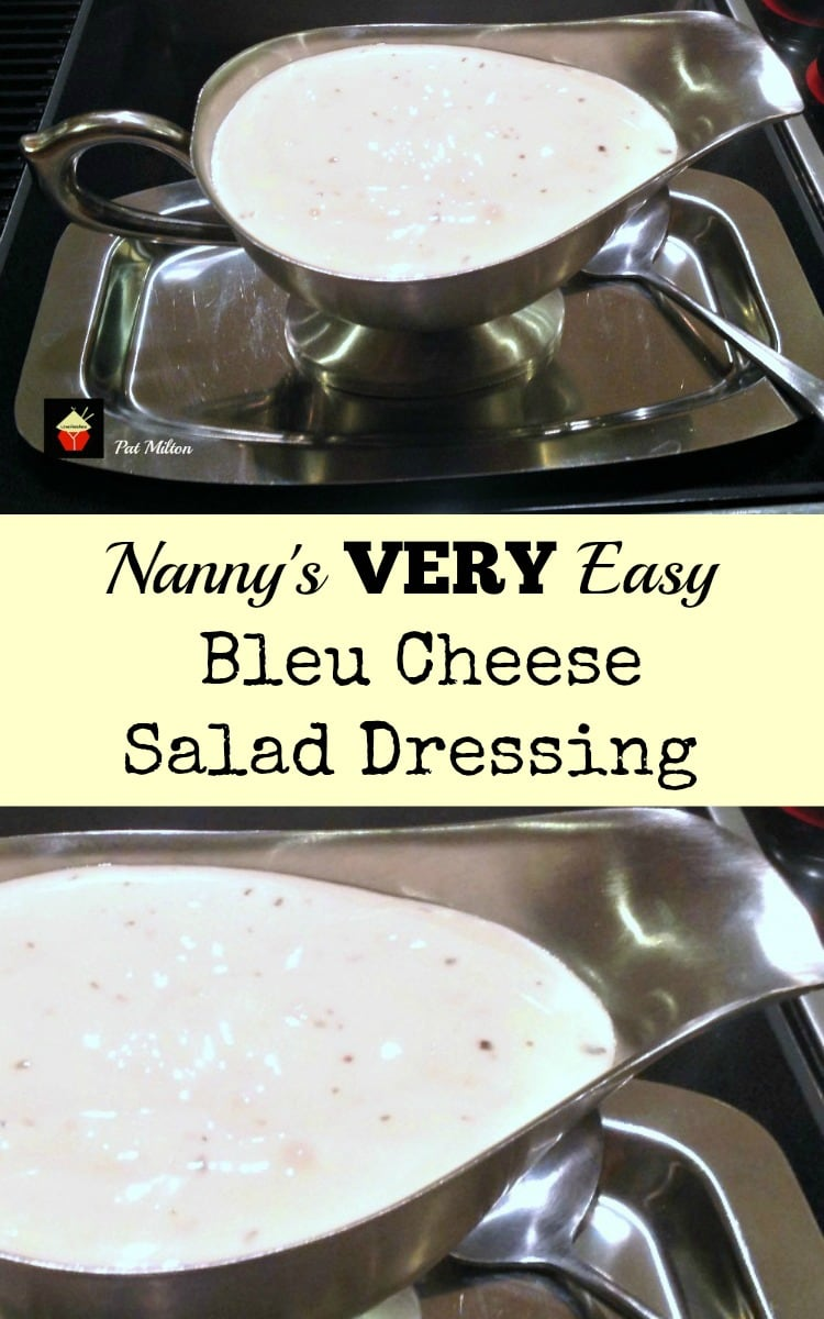 Nanny's VERY Easy Bleu Cheese Salad Dressing is a quick and simple recipe. Use on your salads and also goes great as a dip or serve with party food!   Lovefoodies.com