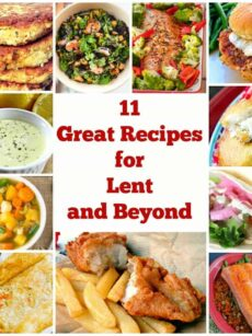 11 Great Recipes for Lent and Beyond is a wonderful collection of recipes suitable for Lent as well as any time of year.   Lovefoodies.com