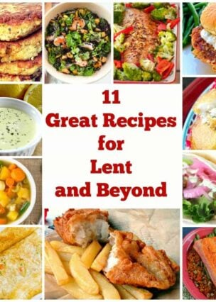 11 Great Recipes for Lent and Beyond is a wonderful collection of recipes suitable for Lent as well as any time of year. | Lovefoodies.com