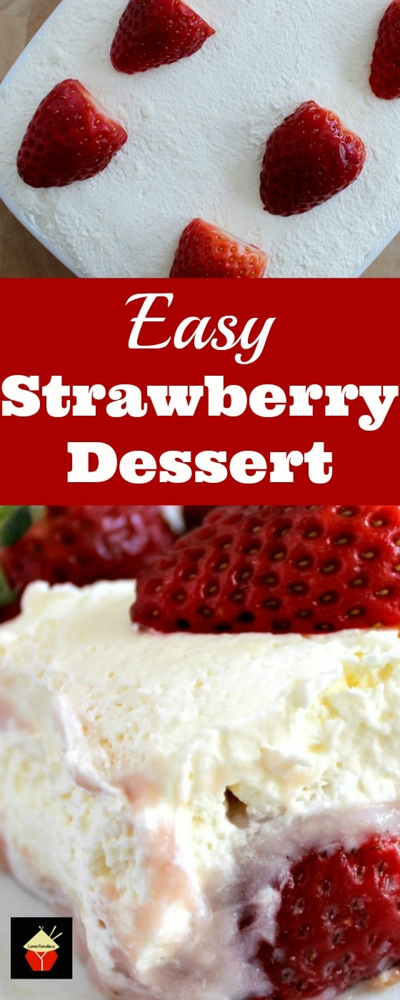 Dreamy Strawberry Dessert. Amazingly easy and so delicious. Simply OUT OF THIS WORLD! | Lovefoodies.com