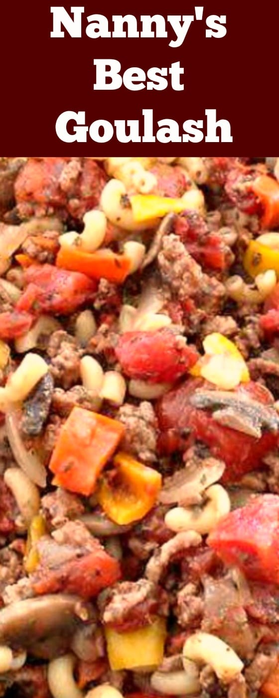 Nanny's Best Goulash is a very quick and easy recipe with regular ingredients. Always a family favorite!