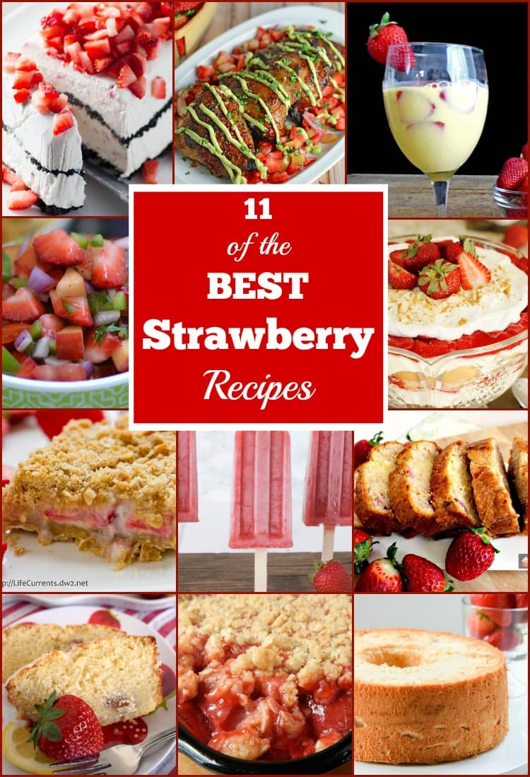 11 Delicious Strawberry Recipes