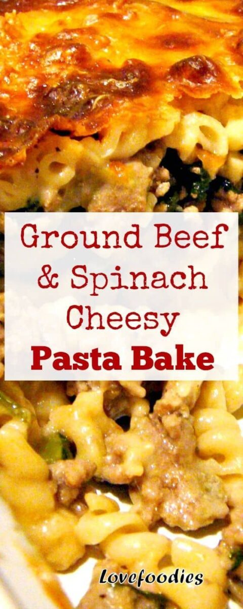 Ground Beef and Spinach Cheesy Pasta Bake. Easy to make and very tasty! Freezer Friendly too.