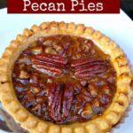Mini Homemade Pecan Pies