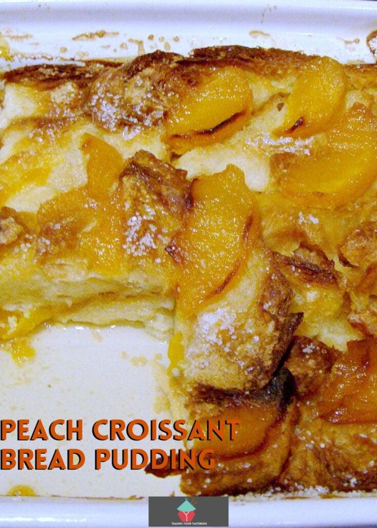 Peach Croissant Bread PuddingH