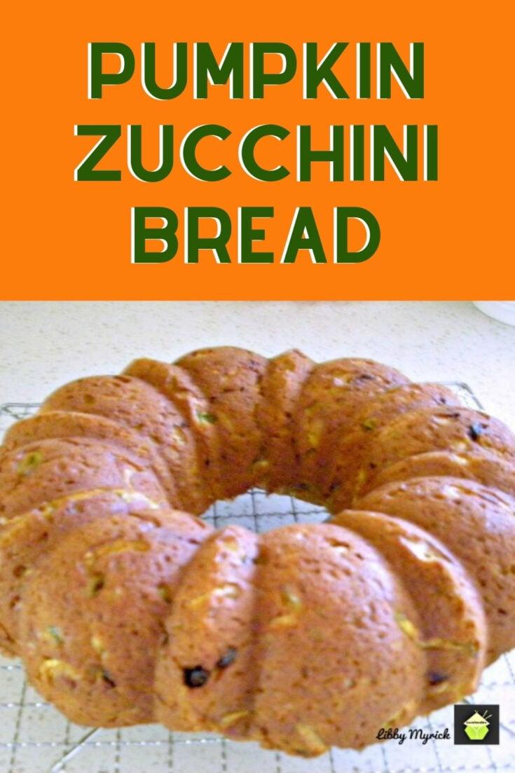 Pumpkin Zucchini BreadP1