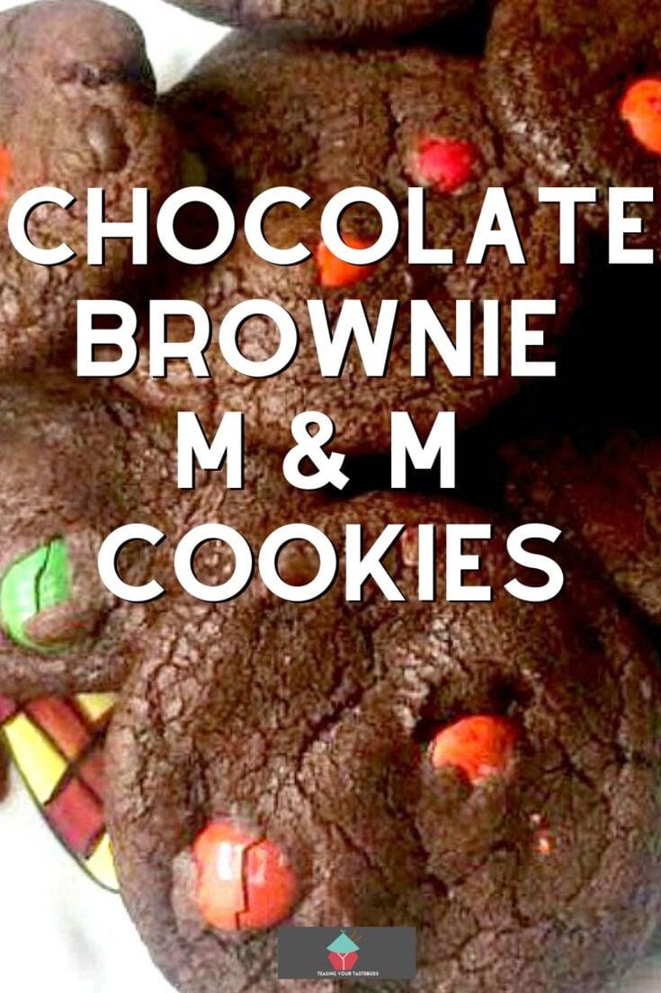 Chocolate Brownie M and M CookiesP1