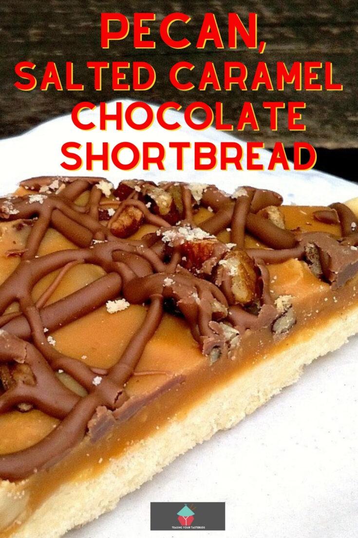 Pecan Salted Caramel And Chocolate ShortbreadP1