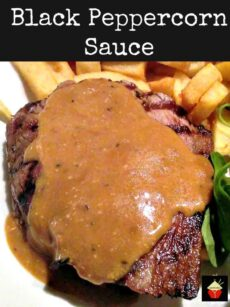 Black Peppercorn Sauce, Sauce au Poivre is a lovely accompaniment to steak, easy and quick to make too!