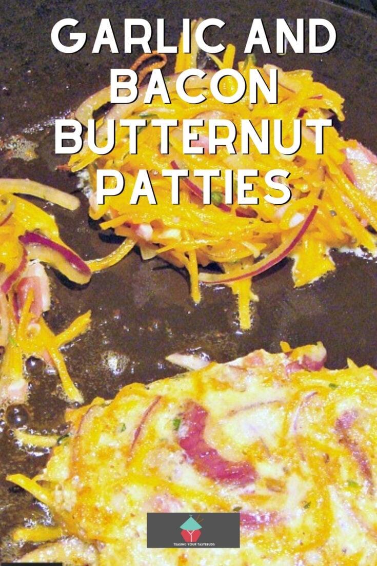 Garlic and Bacon Butternut PattiesP2