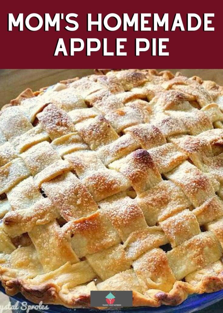 My family recipe rocks apple pie Next Recipe Mom S Homemade Apple Pie