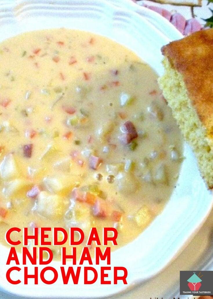 Cheddar and Ham ChowderH