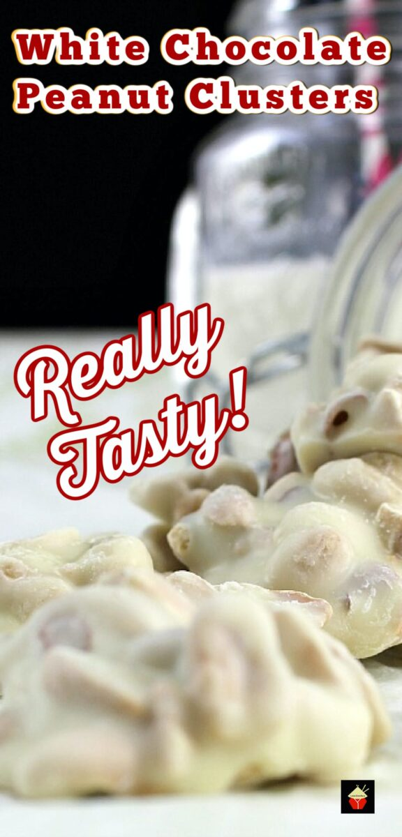 White Chocolate Peanut Clusters! These little chocolate bites are quick and easy to make. You can also add raisins, your favorite nuts, cranberries, whatever you like! You choose!