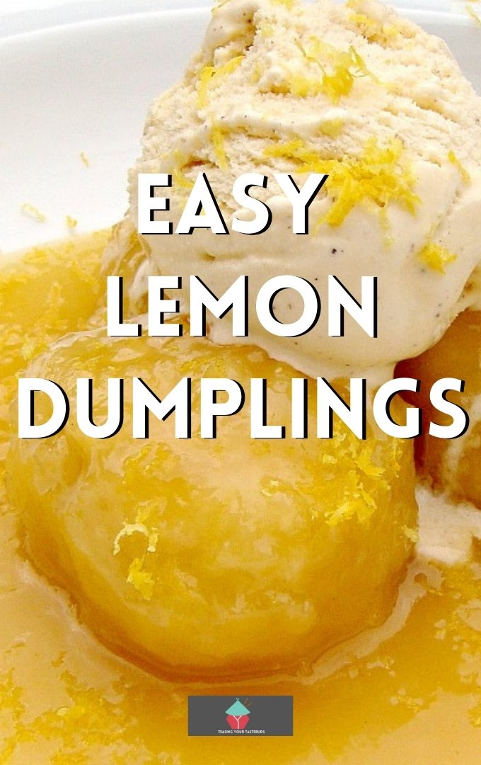 Easy Lemon Dumplings is a delicious warm dessert,quick, easy to make, great served warm with a blob of ice cream or whipped cream. Uses basic pantry ingredients