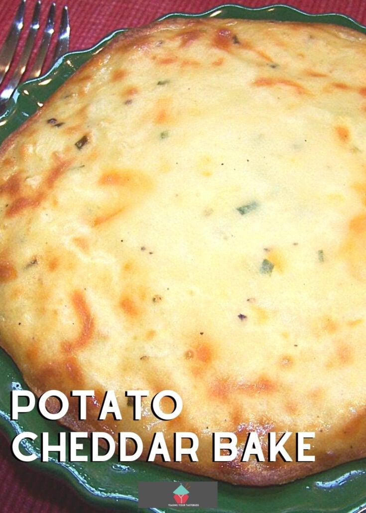 Potato Cheddar BakeH
