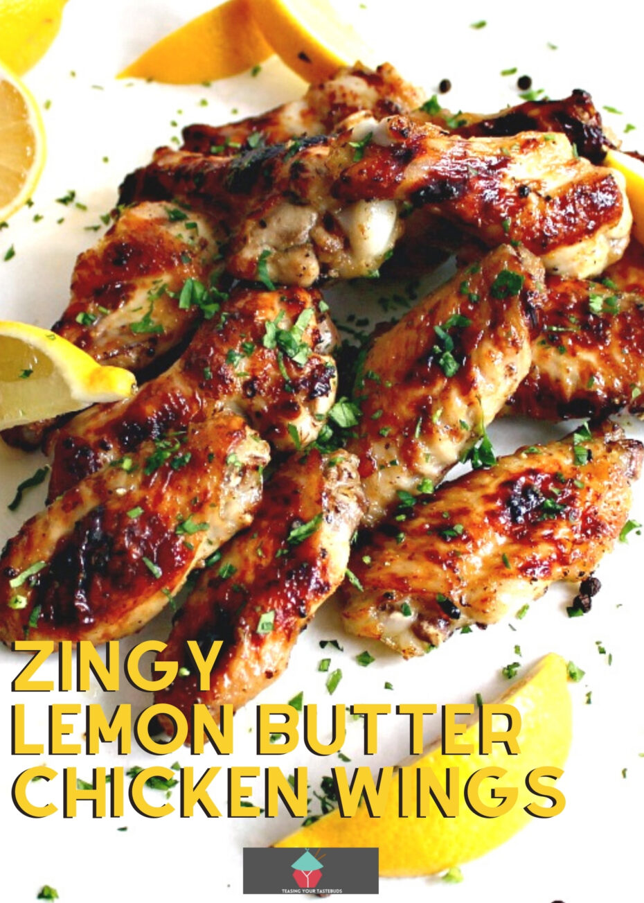 Zingy Lemon Butter Chicken Wings. These are lovely baked chicken wings with a zingy lemon flavor. Easy recipe, baked and oh so good!