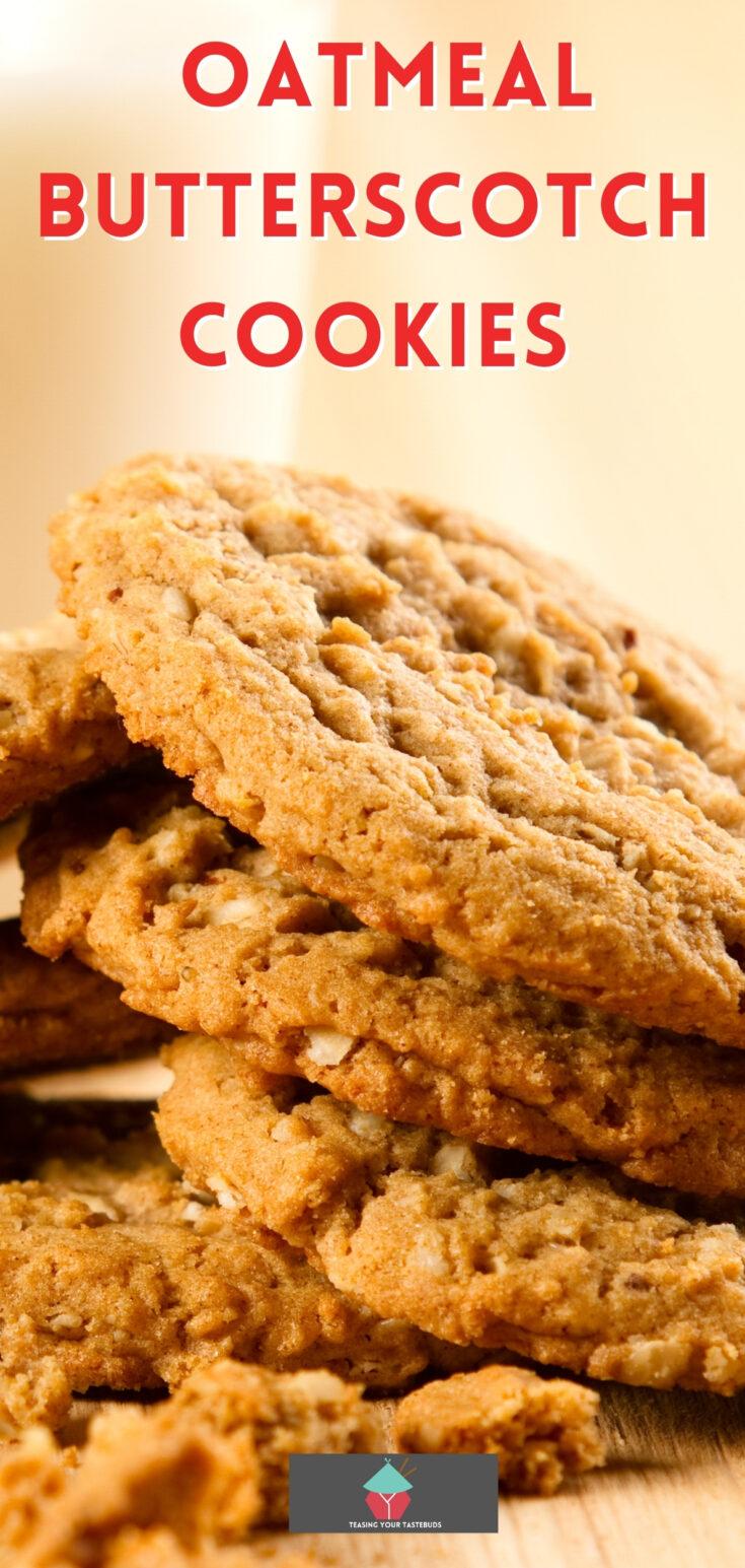 Oatmeal Butterscotch CookiesP1