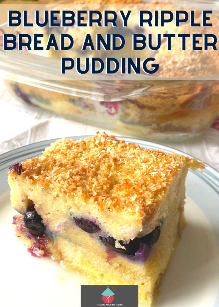 Blueberry Ripple Bread and Butter PuddingH