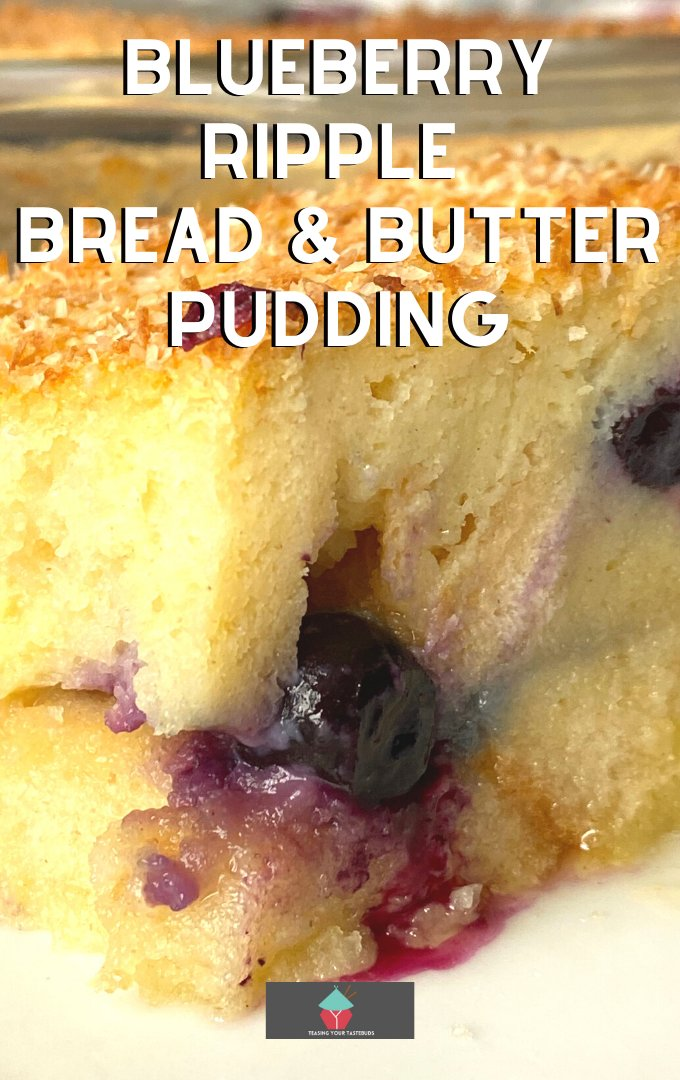 Blueberry Ripple Bread and Butter Pudding, a super easy dessert, a warm fruit breakfast casserole with blueberries and bread baked in a creamy sweet custard. Absolutely delicious served warm with a blob of ice cream, whipped cream, or both!