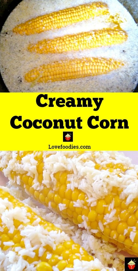 Coconut Corn. Corn cooked in a rich and creamy coconut broth gives a wonderful flavor to a perfect side dish.