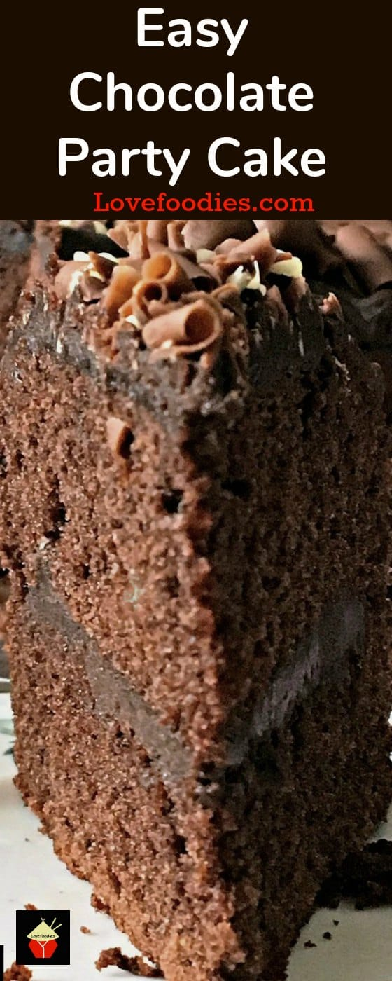 Easy Chocolate Party Cake, a lovely easy cake recipe made from scratch with a delicious chocolate filling. Perfect for chocolate lovers!
