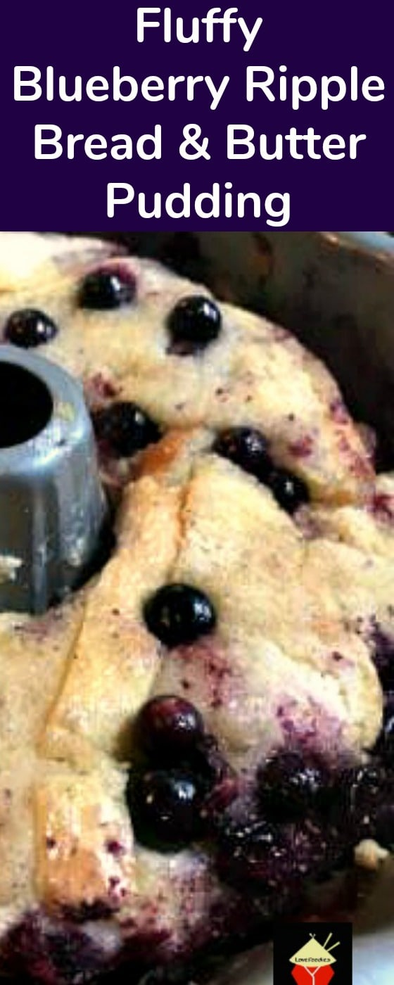 Blueberry Ripple Bread and Butter Pudding. A wonderful dessert, best served warm with a blob of ice cream, whipped cream, or both!