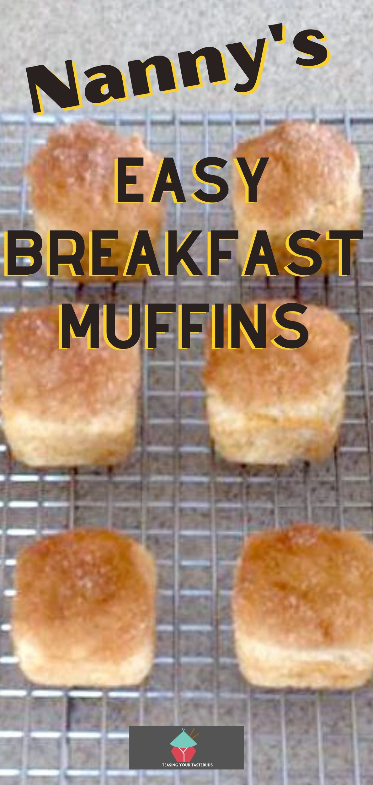 Nanny's Easy Breakfast Muffins are ideal for breakfast or brunch, soft fluffy muffins topped with delicious cinnamon and sugar butter. Perfect with a cup of coffee!