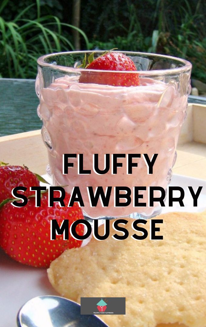 Fluffy Strawberry Mousse, a delicious light and airy egg-free mousse using fresh strawberries. A great tasting easy recipe. Ideal for dessert, afternoon tea & parties