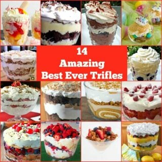 14 Amazing Best Ever Trifles
