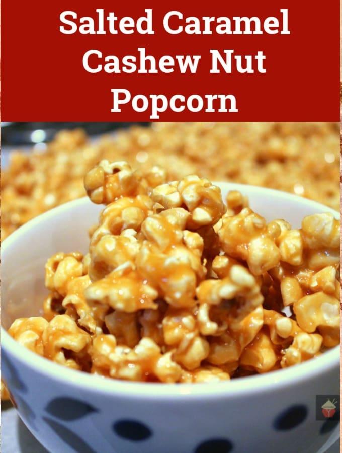 Salted Caramel Cashew Nut Popcorn Hero