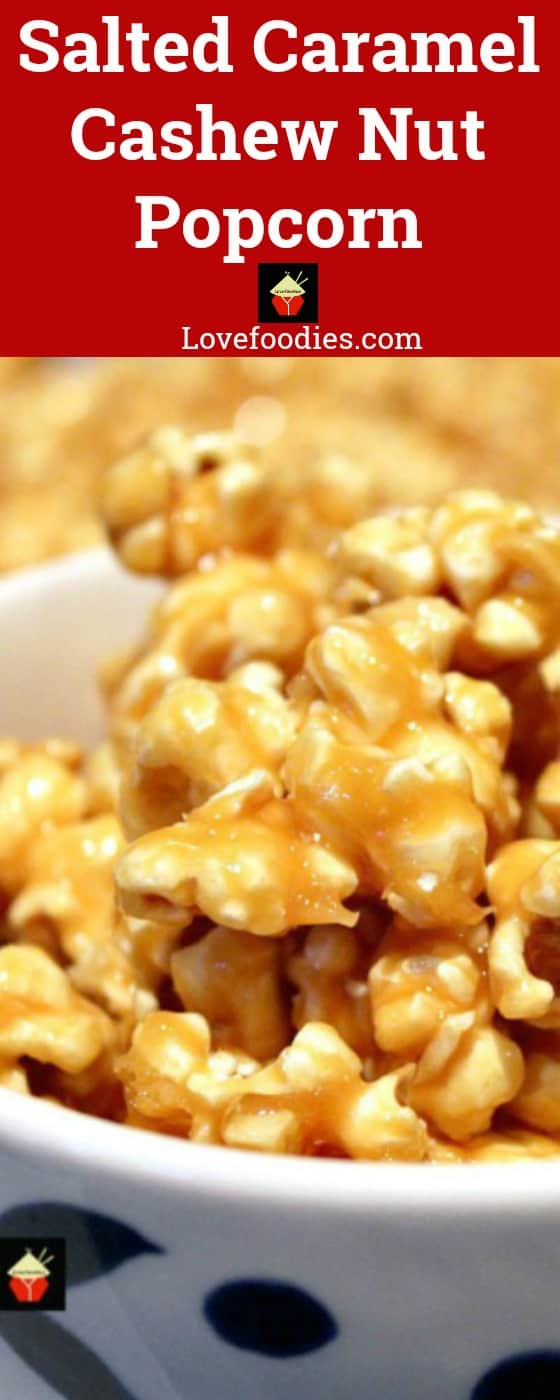 Salted Caramel Cashew Nut Popcorn, A delicious snack and all made from scratch, and the easiest stove top recipe for popping corn #Stovetoppopcorn #Christmas #Thanksgiving #caramel #easypopcorn