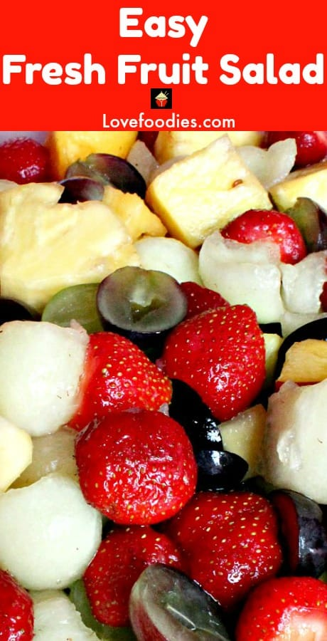 Easy Fresh Fruit Salad, using a wonderful variety of fruits. Optional simple syrup dressing too!