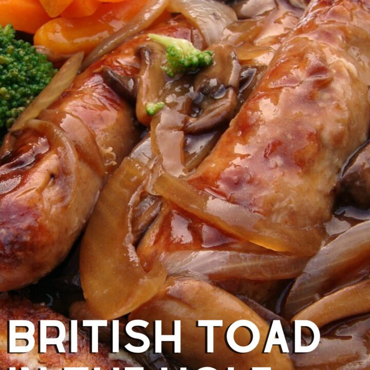 British Toad in the Hole is a delicious easy Britsh dinner, with sausages baked in Yorkshire pudding a.k.a. popovers. Goes great with some homemade onion gravy.