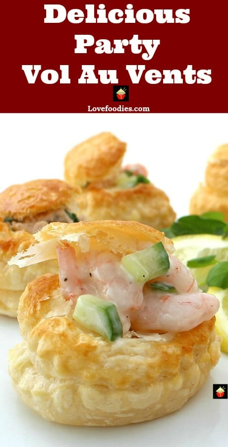 Delicious Shrimp or Salmon Vol Au Vents, Mini Puff Pastry Cups are very easy to make and perfect for parties as canapes, appetizers, and snacks. Perfect to make ahead too!