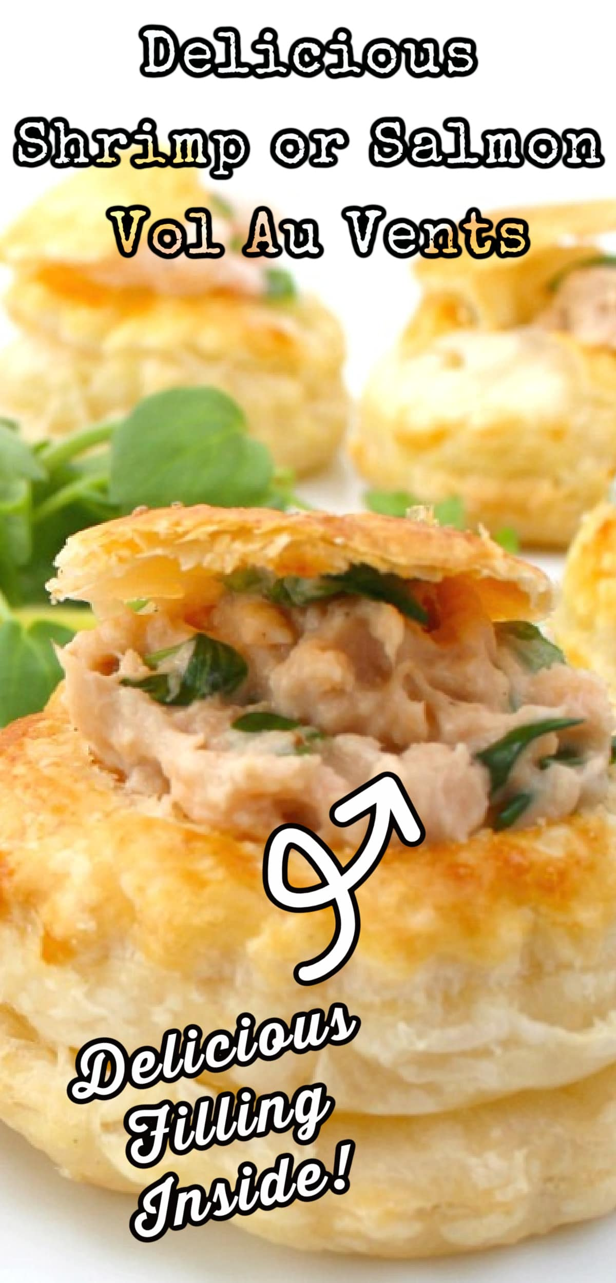 Delicious Shrimp or Salmon Vol Au Vents, Mini Puff Pastry Cups. These are very easy to make and great for parties as canapes, appetizers, and snacks. Perfect to make ahead too!
