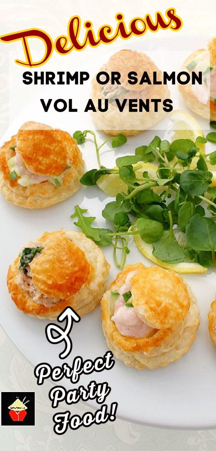 Delicious Shrimp or Salmon Vol Au VentsP4