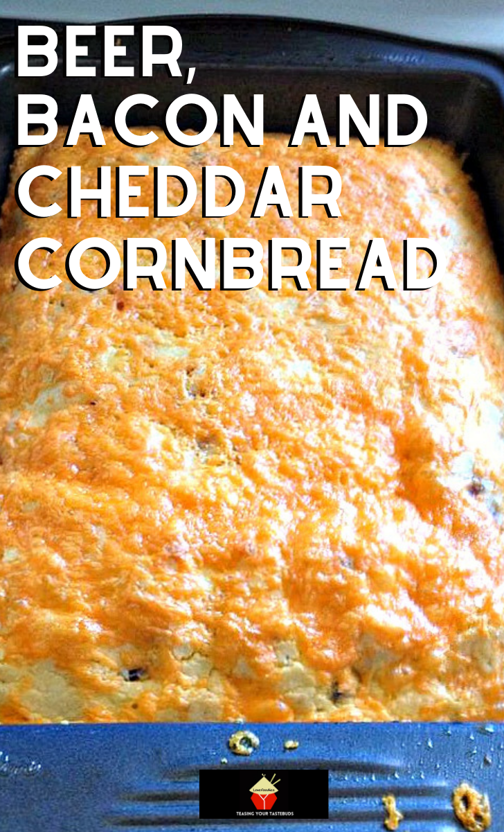 Beer Bacon and Cheddar CornbreadH