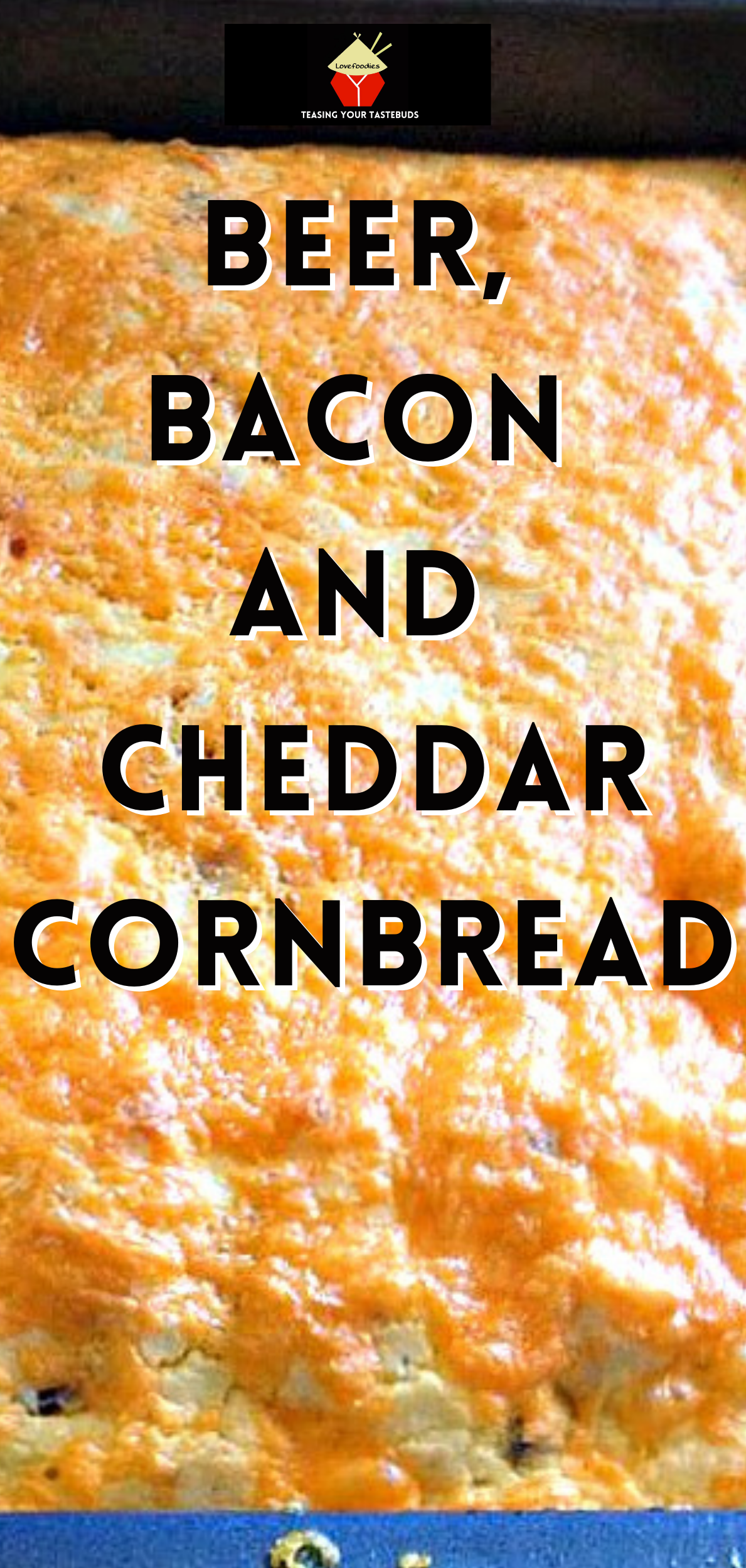 Beer, Bacon and Cheddar Cornbread. An easy recipe with a great flavour combination. Goes well with soups, chili, stews or simply on it's own!