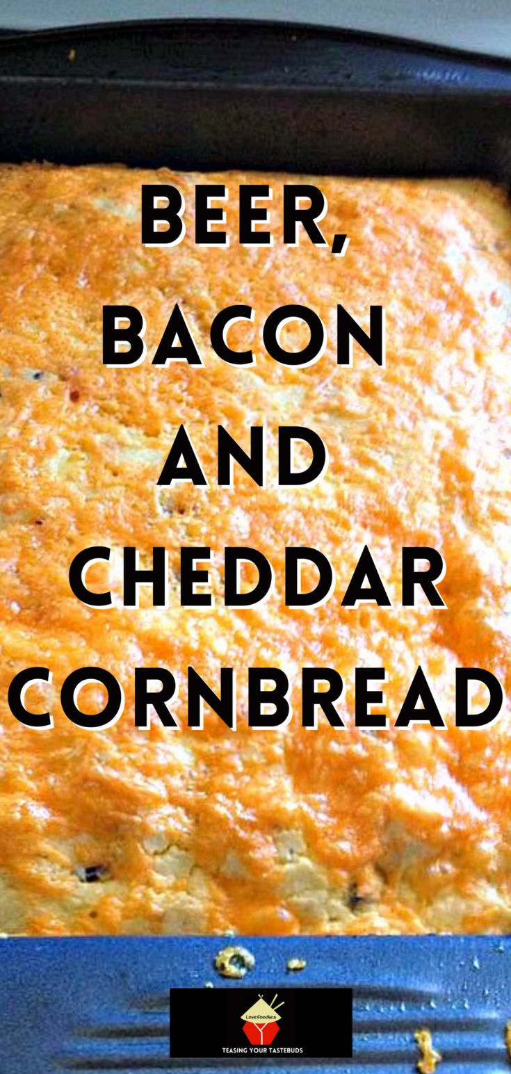 Beer Bacon and Cheddar CornbreadP2