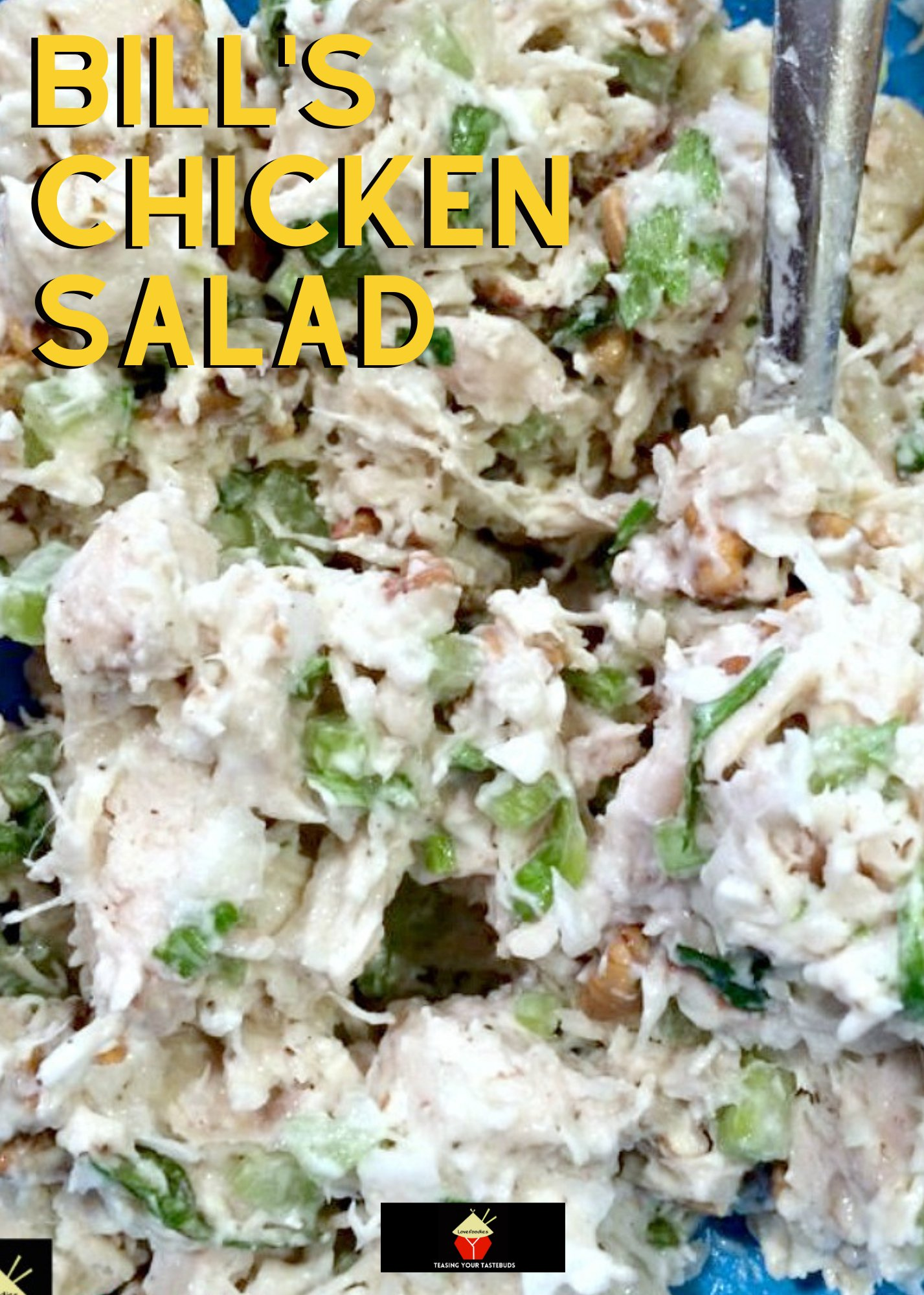 Bill's Chicken Salad is a great family recipe, very easy to make and great tasting. Serve in lettuce wraps, sandwiches, on it's own, the sky's the limit!