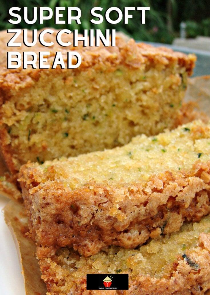 Super Moist Zucchini BreadH