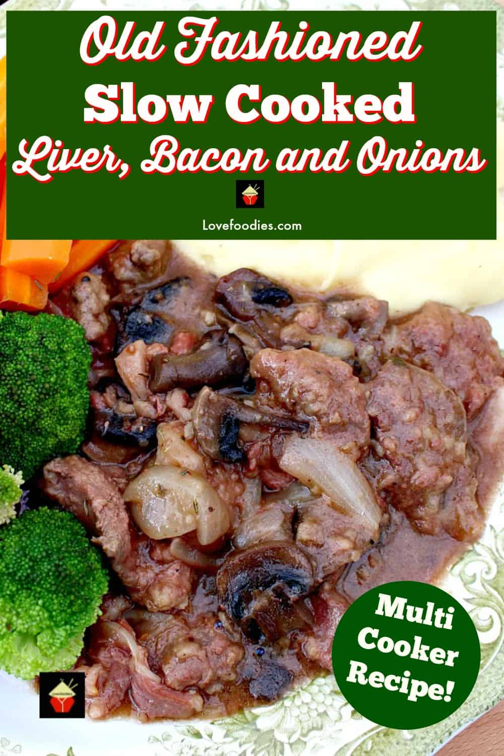 Old Fashioned Slow Cooked Liver, Bacon and Onions. Meltingly soft, tender pieces of liver cooked in a delicious onion gravy with the bonus of bacon thrown in too! Options to use stovetop, slow cooker or oven, pressure cooker, multi cooker, Instantpot too!