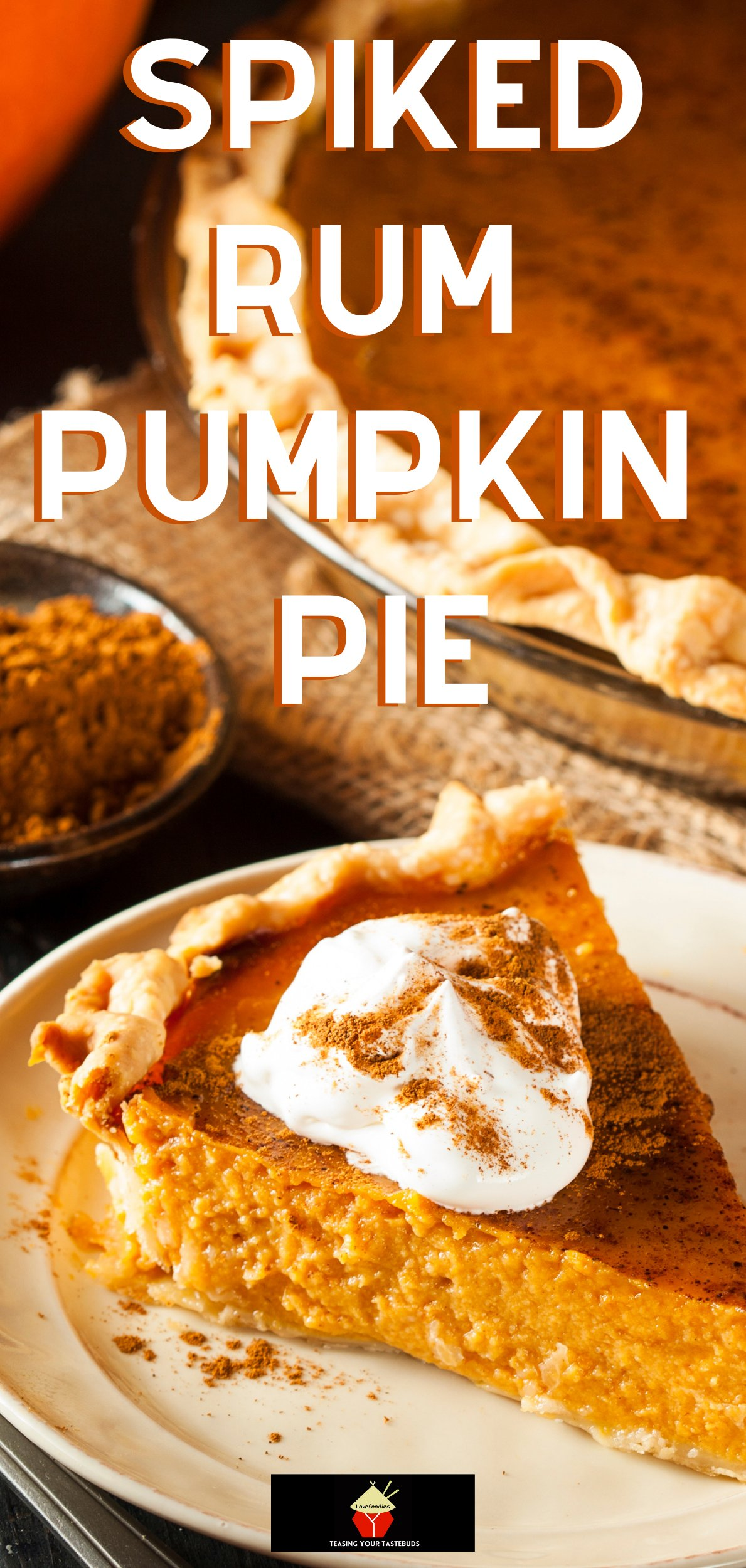 Spiked Rum Pumpkin Pie, the addition of rum takes this traditional homemade pumpkin pie to another level! Perfect Thanksgiving and Christmas Holiday dessert